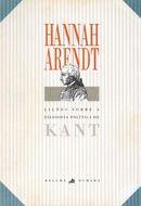 Lições Sobre a Filosofia Politica de Kant (Hannah Arendt)